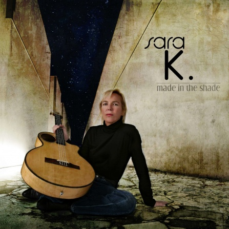 Sara K. - Made In The Shade - SACD/CD (5.1 + Stereo)