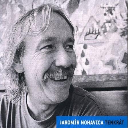 Jaromír Nohavica - Tenkrát: Nostalgie 90. Let - CD