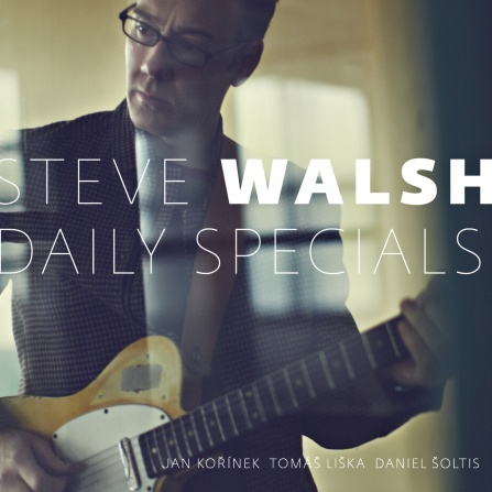 Steve Walsh - Daily Specials CD