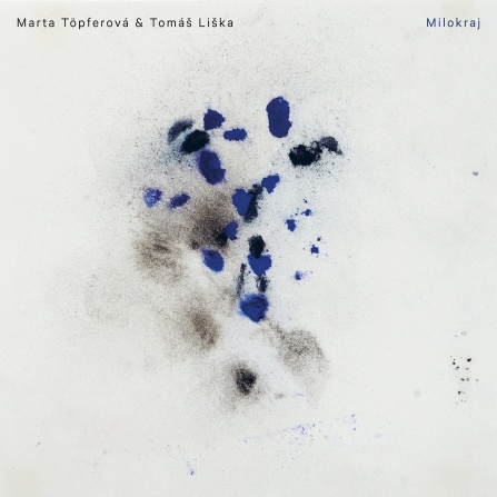 Marta Töpferová & Tomáš Liška - Milokraj CD