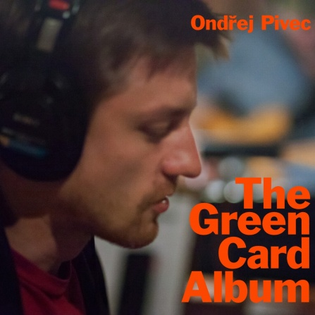 Ondřej Pivec - The Green Card Album CD