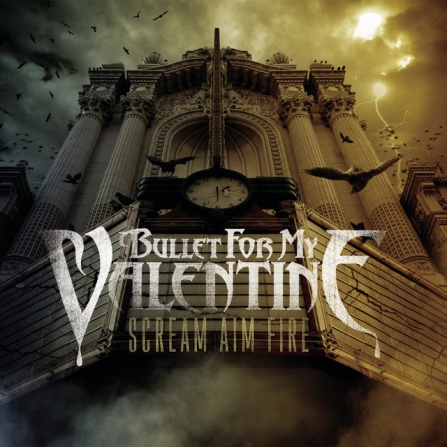 Bullet For My Valentine - Scream Aim Fire CD