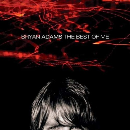 Bryan Adams - The Best Of Me CD