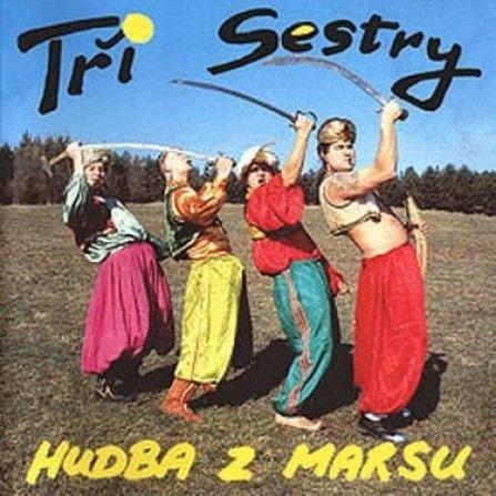 Tři sestry - Hudba z Marsu - CD