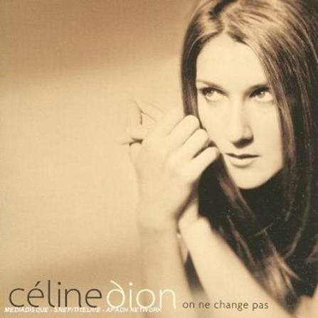 Celine Dion - On Ne Change Pas CD