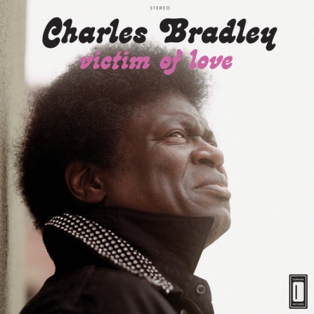 Charles Bradley - Victim of Love LP