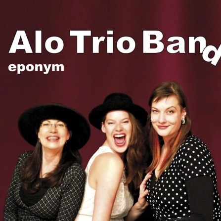 Alo Trio Band - Eponym CD