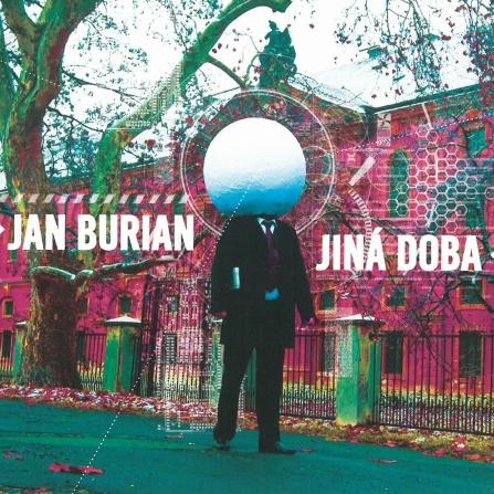 Jan Burian - Jiná doba CD