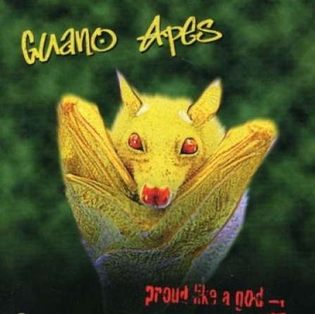 Guano Apes - Proud Like A God LP