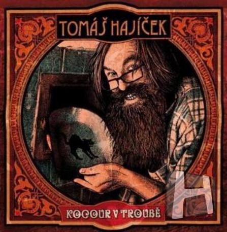 Tomáš Hajíček - Kocour v troubě CD