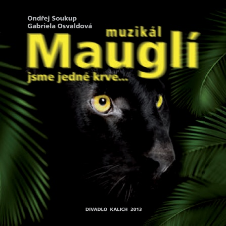 Various - Muzikál MAUGLÍ - Jsme jedné krve CD
