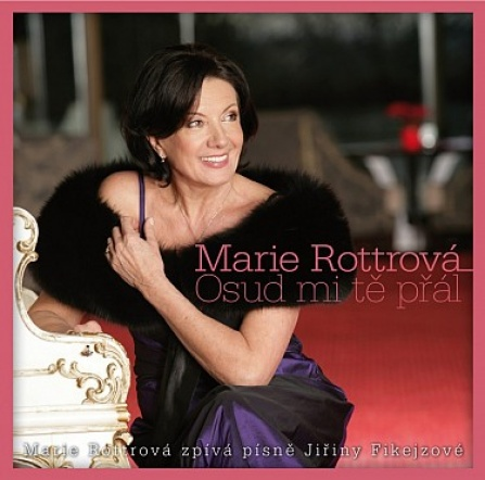 Marie Rottrová - Osud mi tě přál (2 CD)