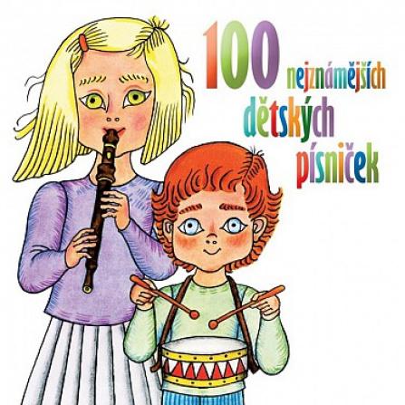 100 nejznámějších dětských písniček 2CD