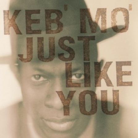 Keb´Mo - Just Like You LP