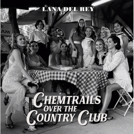 Lana Del Rey - Chemtrails Over The Country Club LP