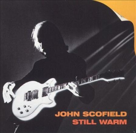 John Scofield - Still Warm LP