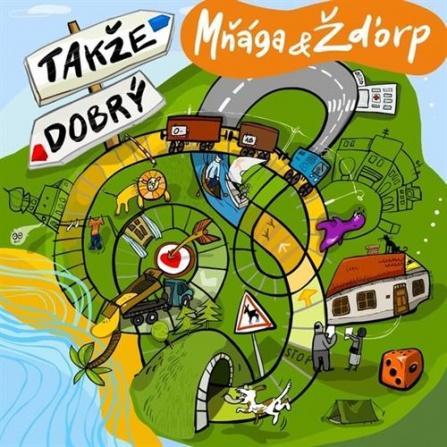 Mňága a Žďorp - Takže dobrý CD