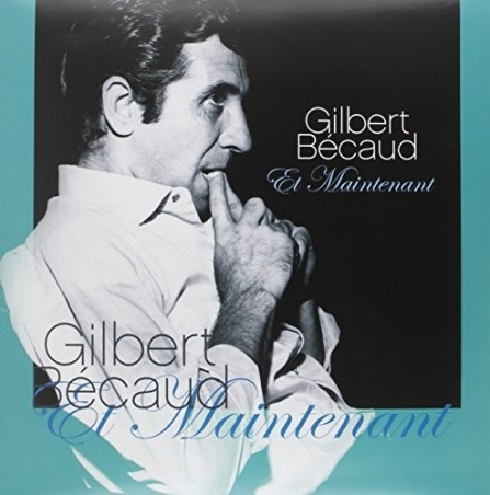 Gilbert Becaud - Et Maintenant LP