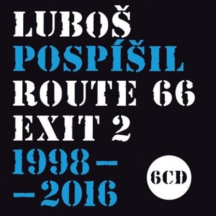Luboš Pospíšil - Route 66 - Exit 2- 1998-2016 (6CD)