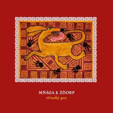 Mňága a Žďorp - Třínohý pes CD