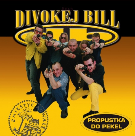 Divokej Bill - Propustka Do Pekel LP
