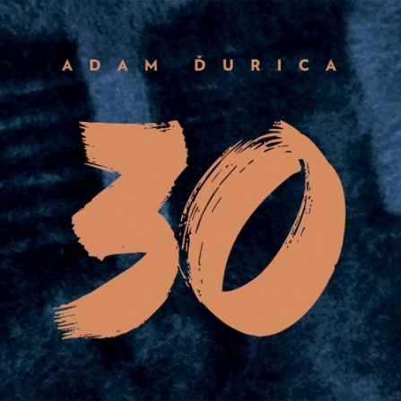 Adam Ďurica - 30 CD