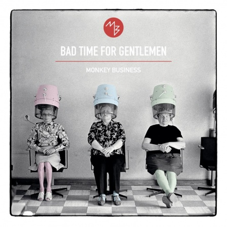Monkey Business - Bad Time for Gentlemen 2LP