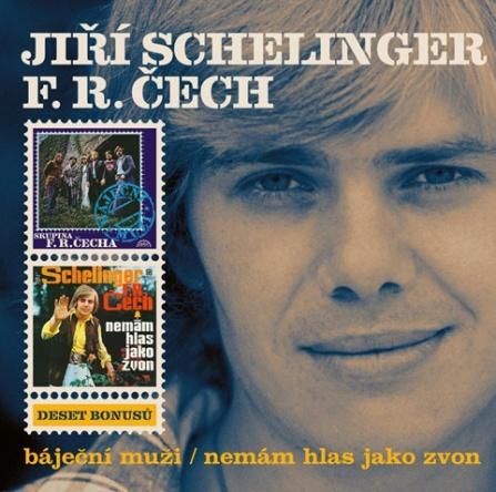 J.Schelinger/Skupina F.R.Čecha - Báječní muži,Nemám hlas jako zvon 2CD