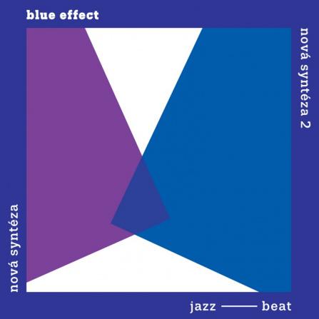 Blue Effect - Nová syntéza / Komplet 2LP