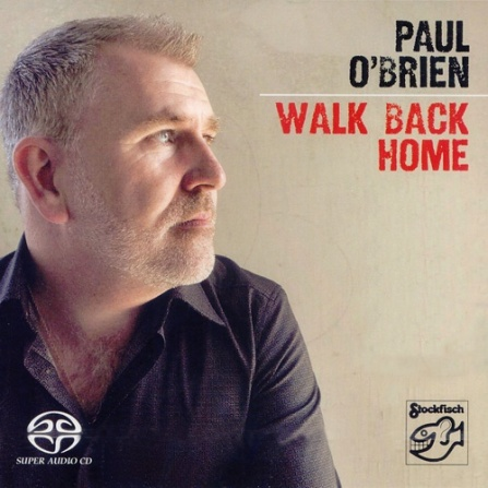 Paul O´Brien - Walk Back Home - SACD/CD