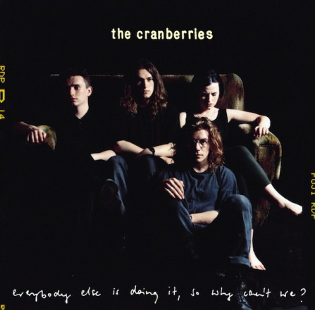 The Cranberries - Everybody Else Is Doing... CD