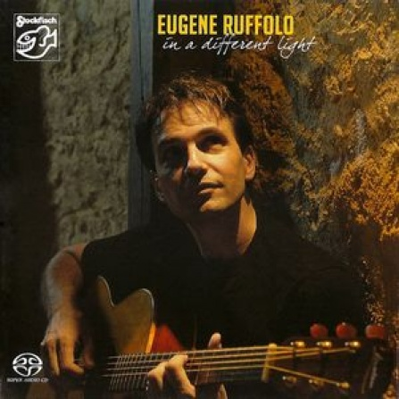 Eugene Ruffolo - In a Different Light - SACD/CD (5.1 + Stereo)