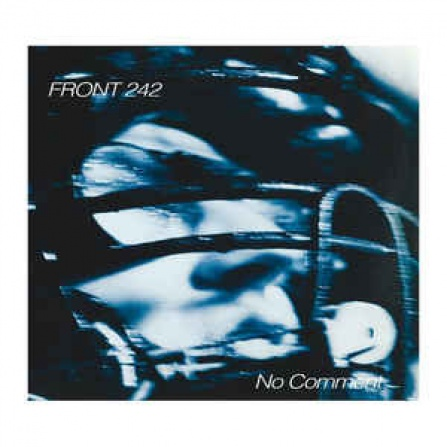 Front 242 - No Comment + Politics of Pressure 2LP