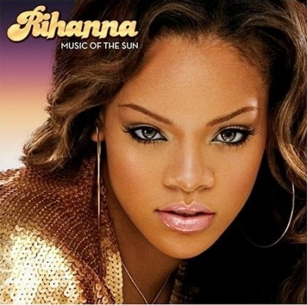 Rihanna - Music Of The Sun CD