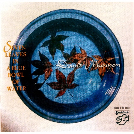 David Munyon - Seven Leaves in a Blue Bowl of Water - CD