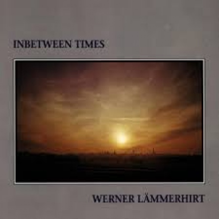 Werner Lämmerhirt - Inbetween Times - CD