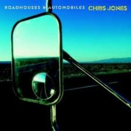 Chris Jones -  Roadhouses & Automobiles CD