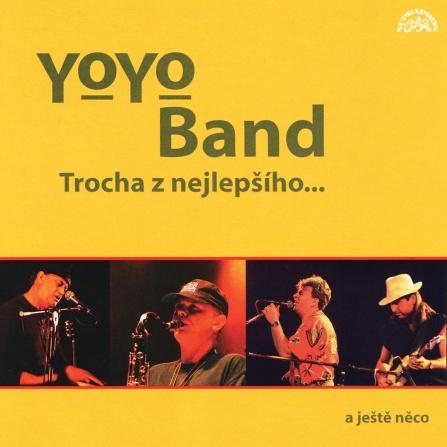 Yo Yo Band - Trocha z nejlepšího a ještě něco... CD