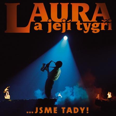 Laura a její tygři - Jsme tady! (1985 - 2005) CD