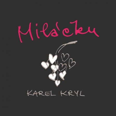 Karel Kryl - Miláčku CD