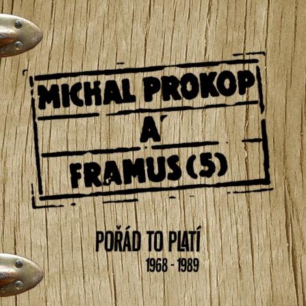 Michal Prokop a Framus Five - Pořád to platí 1968-1989 CD (6)