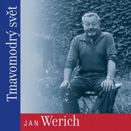 Jan Werich - Tmavomodrý svět CD