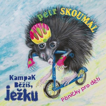Petr Skoumal a Josef Dvořák - Kampak běžíš ježku CD