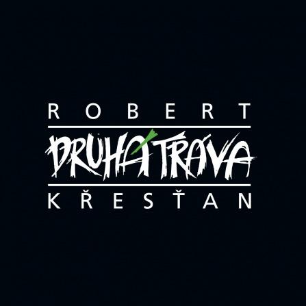 Robert Křesťan a Druhá tráva CD