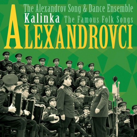 Alexandrovci - Kalinka -  The Famous Folk Songs CD