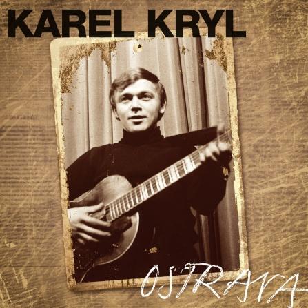 Karel Kryl - Ostrava 1967-1969 CD