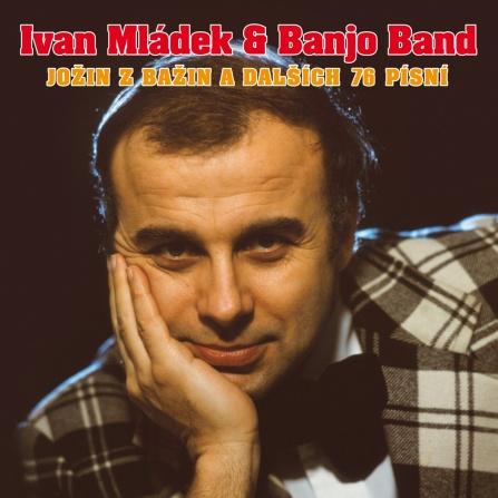 Ivan Mládek  - Jožin z bažin a dalších 80 písní CD (3)