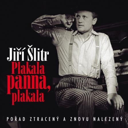 Jiří Šlitr - Plakala panna, plakala CD
