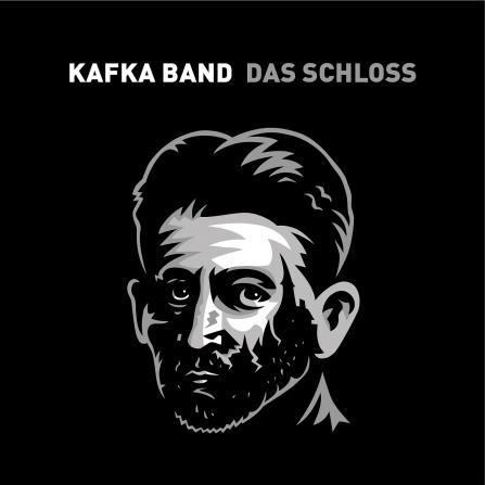 Kafka Band - Das Schloss CD
