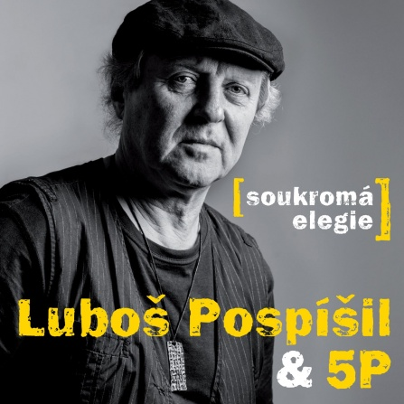 Luboš Pospíšil & 5P - Soukromá elegie CD